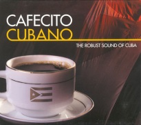 cafecito_cubano_the_robust_sound_of_cuba