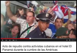Acto de repudio contra activistas cubanos en el hotel El Panamá durante la cumbre de las Américas  3